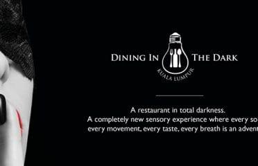 Dining In The Dark @Changkat Bukit Bintang KL